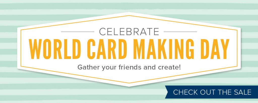 Celebrate World Card Making Day by carfting with your friends.