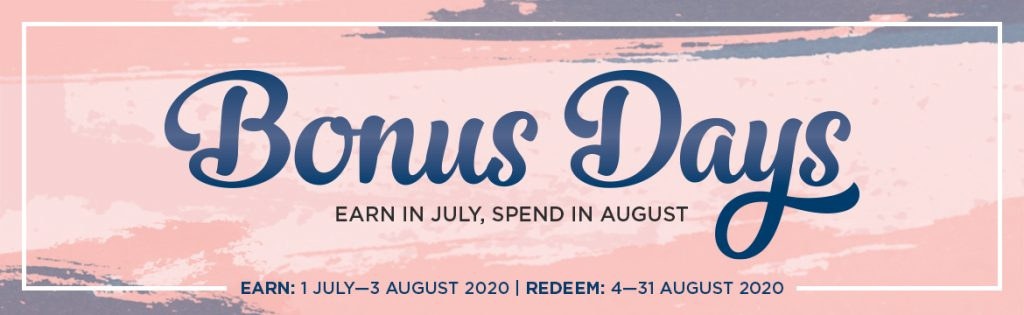Bonus Days are Back!!!